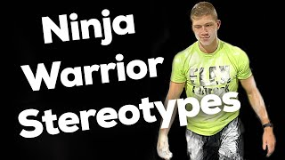 Ninja Warrior Stereotypes - Dude Perfect style