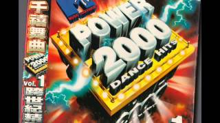 MTV POWER 2000 DANCE HITS 千禧舞曲 Vol. 1 跨世紀精選