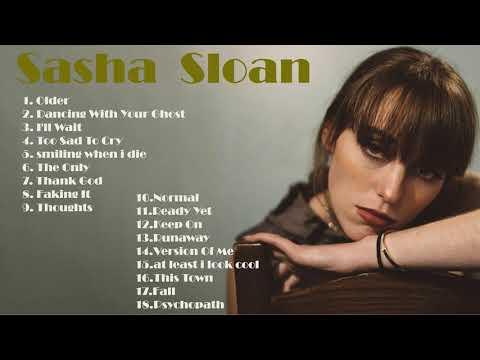 Download Sasha Sloan Greatest Hits Full Album 2021   The Best Songs Of Sasha Sloan   Sasha Sloan 2021 #1