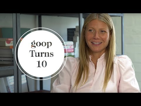 Goop Celebrates 10th Anniversary | Goop