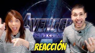 REACCIÓN AL TRAILER DE AVENGERS 4 ENDGAME (2019)