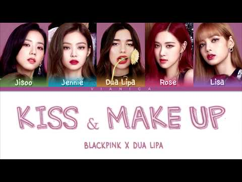 Dua Lipa & BLACKPINK - 'KISS AND MAKE UP' Lyrics (Color Coded Han/Rom/Eng/가사) | By VIANICA