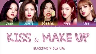 Dua Lipa & BLACKPINK - 'KISS AND MAKE UP' Lyrics (Color Coded Han/Rom/Eng/가사) | by VIANICA MP3