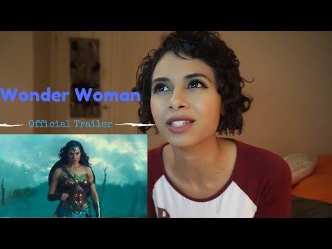 WONDER WOMAN - Official Trailer - REACTION