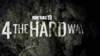 MoneyBagg Yo - 4 The Hard Way (Full Mixtape)