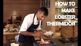 How To Make Your Own Lobster Thermidor