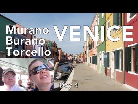 Murano, Burano, Torchello: Venice & the Lagoon Islands - Italy Day 4