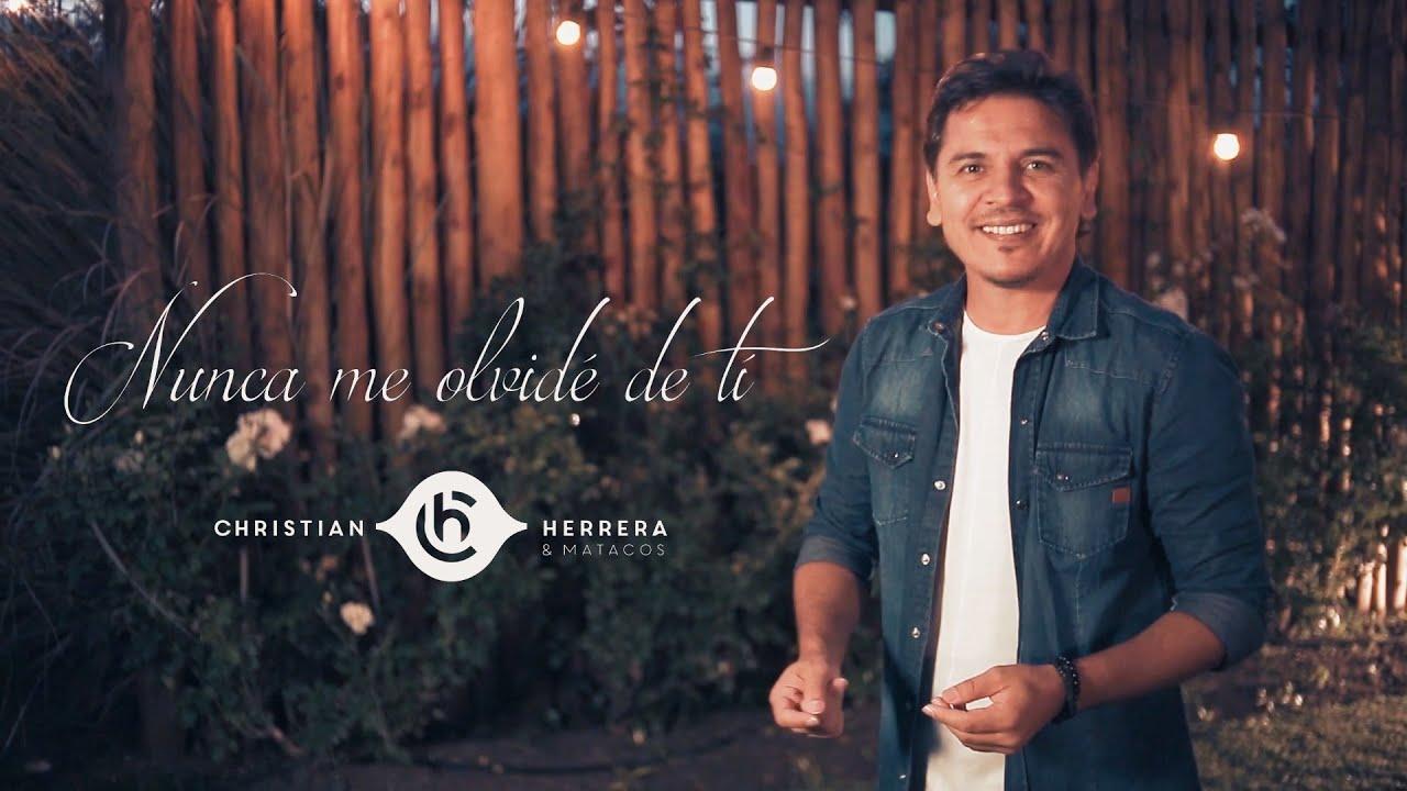 """Christian Herrera y Matacos presentan """"Nunca me olvide de tí"""""""