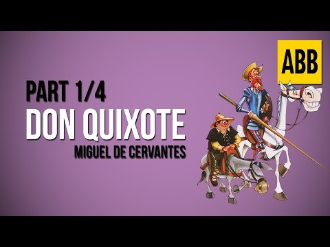don-quixote:-miguel-de-cervantes---full-audiobook:-part-1/4