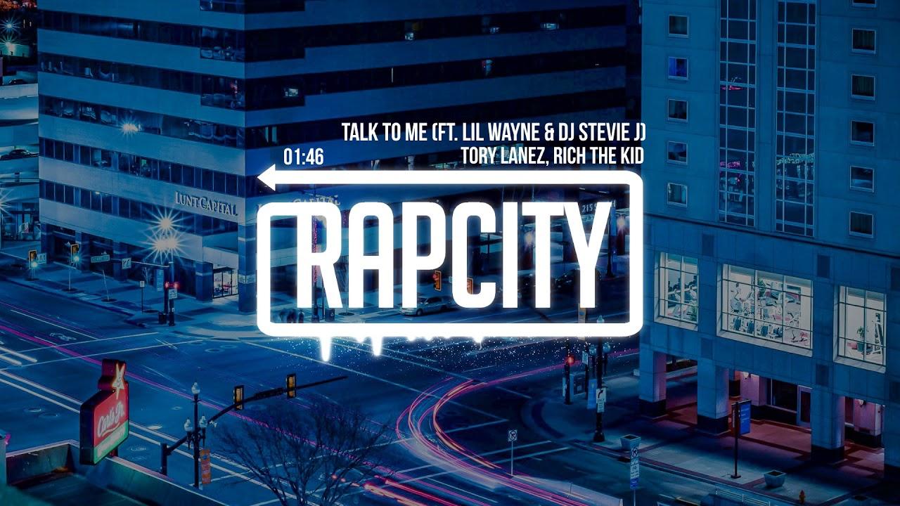 Tory Lanez, Rich The Kid - Talk to Me Remix (ft. Lil Wayne & DJ Stevie J)