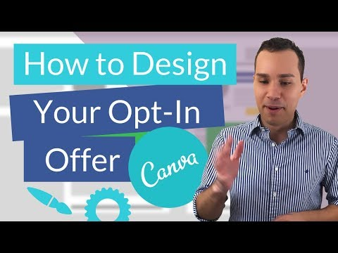 How To Design Opt-In Gifts With Canva: Quick Start Guide To Awesome Lead Magnet & PDF's