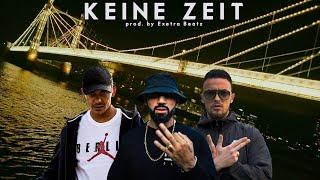 Azet Feat. Capital Bra Zuna KEINE ZEIT prod. Exetra Beatz.mp3