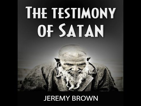 Who is Satan The Testimony of Satan -  (audiobook Trailer) By Jeremy Brown