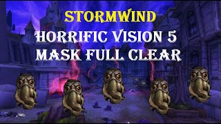 5 MASK FULL CLEAR RET PALADIN: Stormwind Horrific Vision Solo run commentary