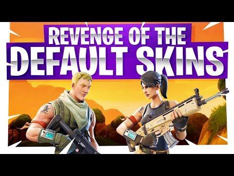Revenge of the Default Skin! - Fortnite Fun - Are Default Skins Noobs?