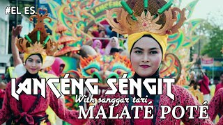 Lanceng sengit ft Malate pote (Audio HQ) jernih