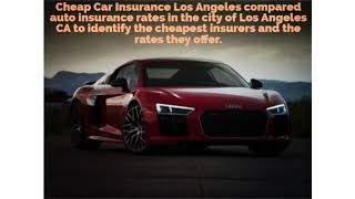 Start Saving On Car Insurance in Los Angeles