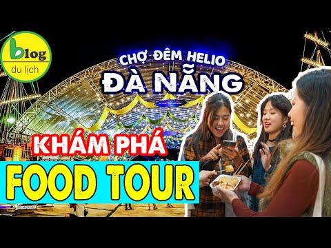 Du lịch Đà Nẵng - Khám phá chợ đêm Helio thiên đường ăn uống về đêm