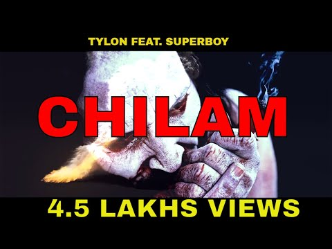 CHILAM - Tylon Singh Ft. SuperBoy | Latest Hindi Rap Song 2015 | Desi Weed Song