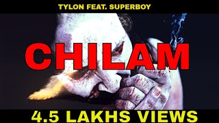 Chilam || SuperBoy Feat. Tylon || Official Full Audio (2015)