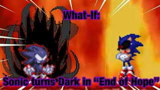"""[What-If] Sonic turns Dark in the """"End of Hope"""" ending"""
