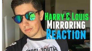 Harry & Louis - Mirroring (Reaction)