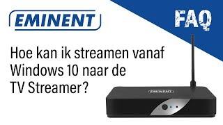 EM7680 FAQ - Streamen vanaf Windows10 pc