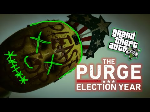 GTA5: THE PURGE: Election Year Official Trailer!