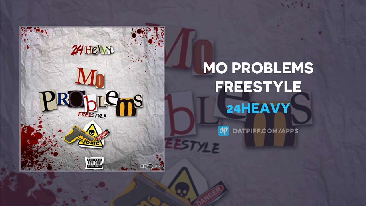 24Heavy — Mo Problems Freestyle (AUDIO)
