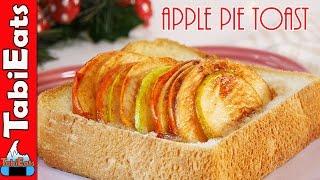 APPLE PIE TOAST (Easy BreakfastBrunchDessert Recipe)