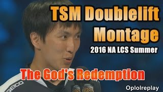 TSM Doublelift, The God's Redemption Montage - 2016 NA LCS Summer