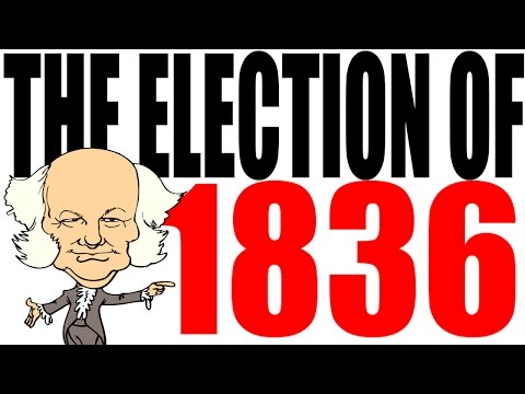 The 1836 Election Explained