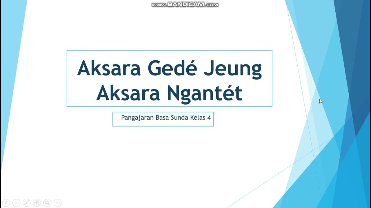 Jika kita perhatikan pada sebuah. Bahasa Sunda Materi Aksara Gede Jeung Aksara Ngantet Kelas 4 Youtube