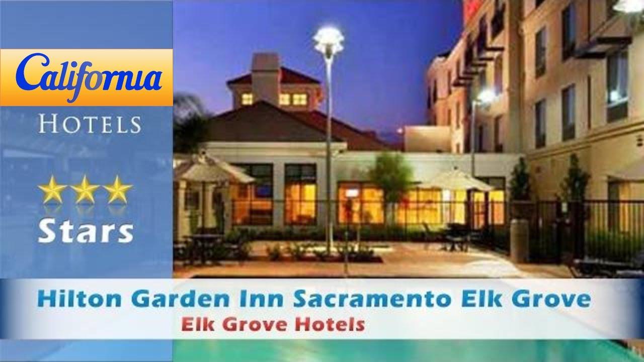 Exceptional Hilton Garden Inn Sacramento Elk Grove, Elk Grove Hotels   California