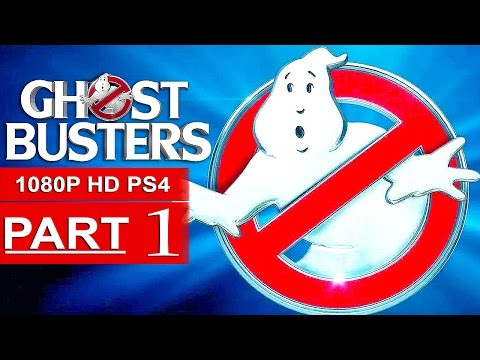 GHOSTBUSTERS 2016 Gameplay Walkthrough Part 1 [1080p HD PS4] - No Commentary