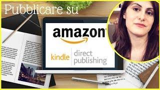 PUBBLICARE UN LIBRO SU AMAZON CONVIENE?