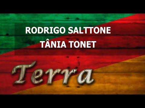 Terra - 26/03/2017 - Rodrigo Soltton E Tânia Tonet