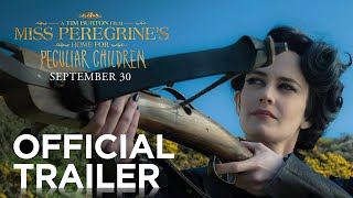 Miss Peregrine's Home for Peculiar Children | Official Trailer [HD] | 20th Century FOX(There's a new world coming. Watch the new trailer for Tim Burton's Miss Peregrine's Home for Peculiar Children, in theaters September 2016. #StayPeculiar ..., 2016-03-15T12:59:57.000Z)