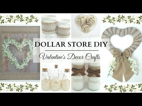 Dollar Store DIY'S ~ NEUTRAL Valentine's Decor ~ 6 Elegant & Easy Crafts!