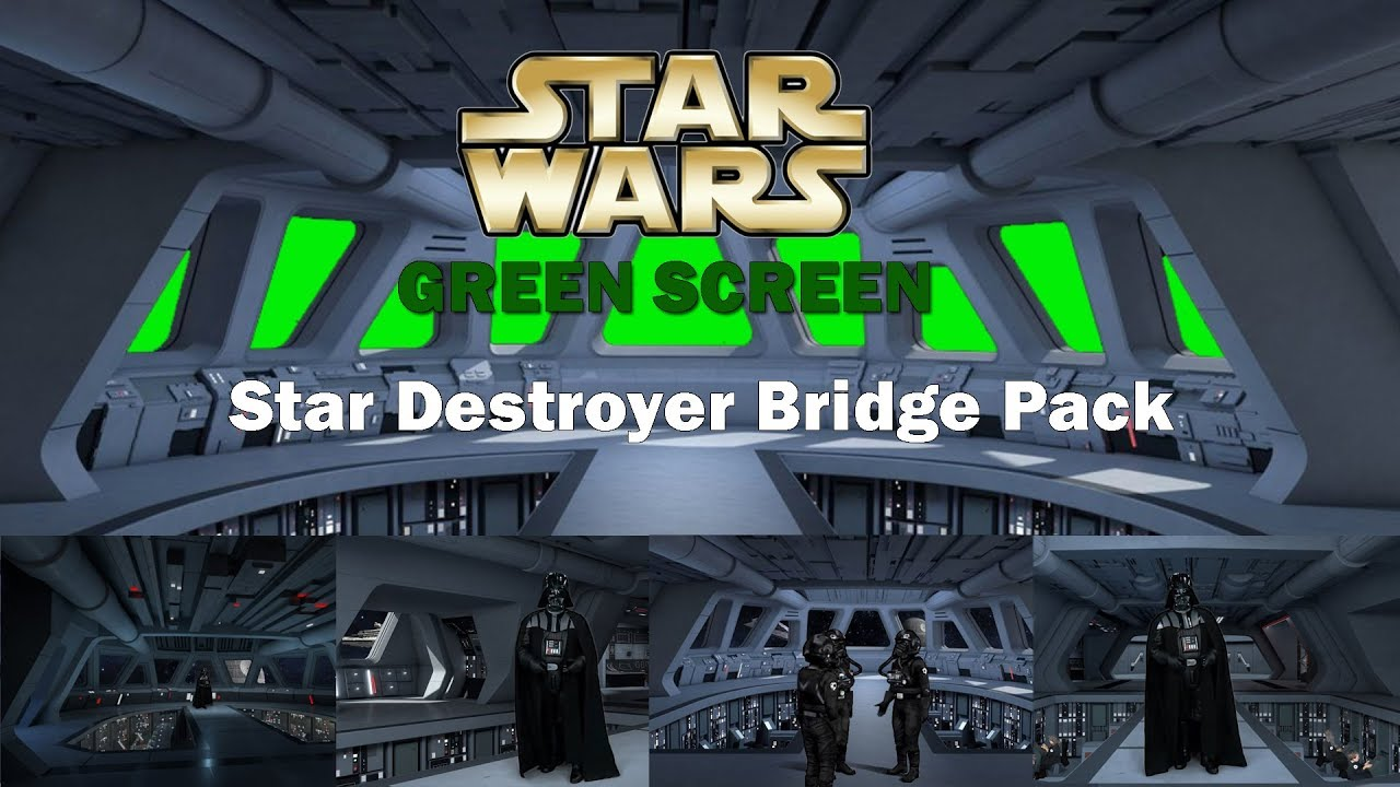 Star Wars Green Screen Star Destroyer Bridge Pack | Star ...