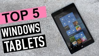 Best 5 Windows Tablets 2018