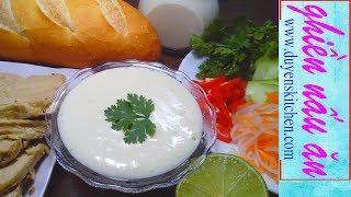 Cách Làm SỐT MAYONNAISE THUẦN CHAY | Vegan Mayonnaise By Duyen's Kitchen | Ghiền Nấu Ăn
