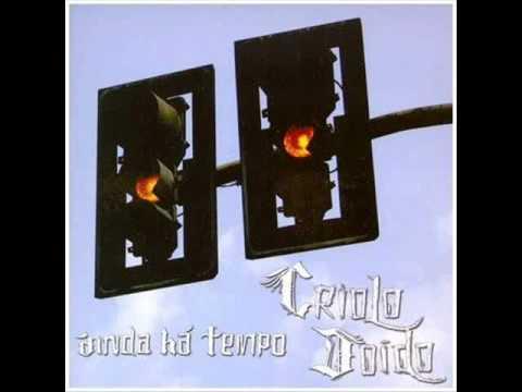 Criolo Doido - Ainda há tempo (2006) Full Album