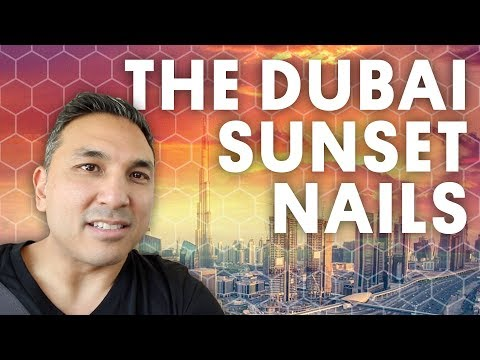 THE DUBAI SUNSET NAILS (GEL NAILS) - VLOG 126