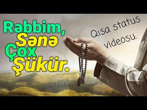 Rəbbim, Sənə çox şükür - Status üçün qısa dini video