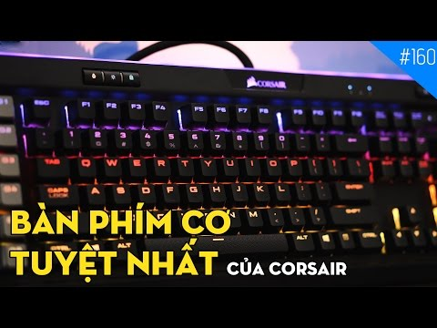 Corsair K95 RGB Platinum: Bàn phím cơ tốt nhất của Corsair!!! (4K)