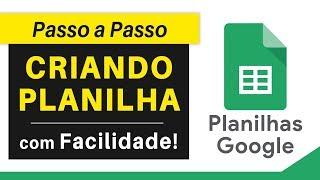 PLANILHAS GOOGLE: Como Fazer Planilha | PASSO A PASSO (Google Docs / Google Drive)