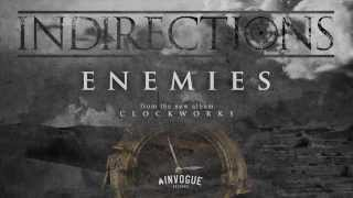 Watch Indirections Enemies video
