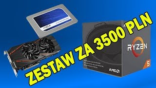 Propozycja zestawu komputerowego za 3500 złotych.
