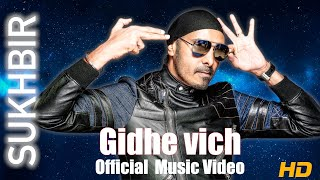 Gambar cover Gidhe Vich | Sukhbir | Original Song